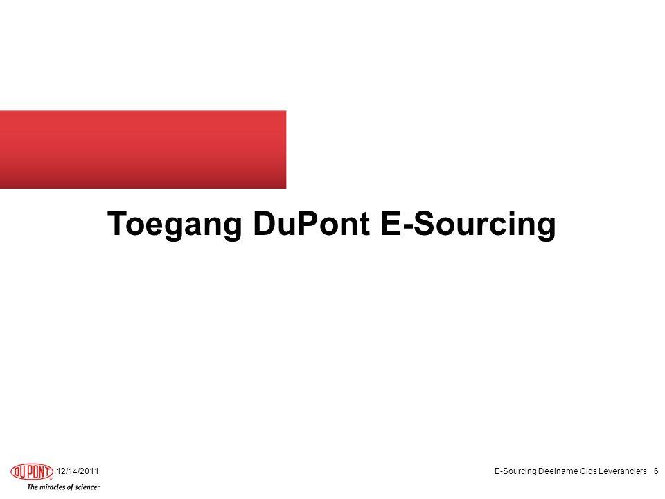 DuPont E-Sourcing – Toegang tot het E-Sourcing Systeem Eerste keer aanmelden De contactpersoon van de leverancier moet onmiddellijk bevestigen dat hij/zij kan inloggen in het systeem, nadat de koppeling, de gebruikersnaam en het wachtwoord zijn ontvangen via e-mail.