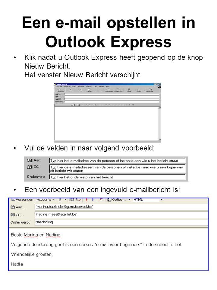 Een e-mail opstellen in Outlook Express Klik nadat u Outlook Express heeft geopend op de knop Nieuw Bericht.