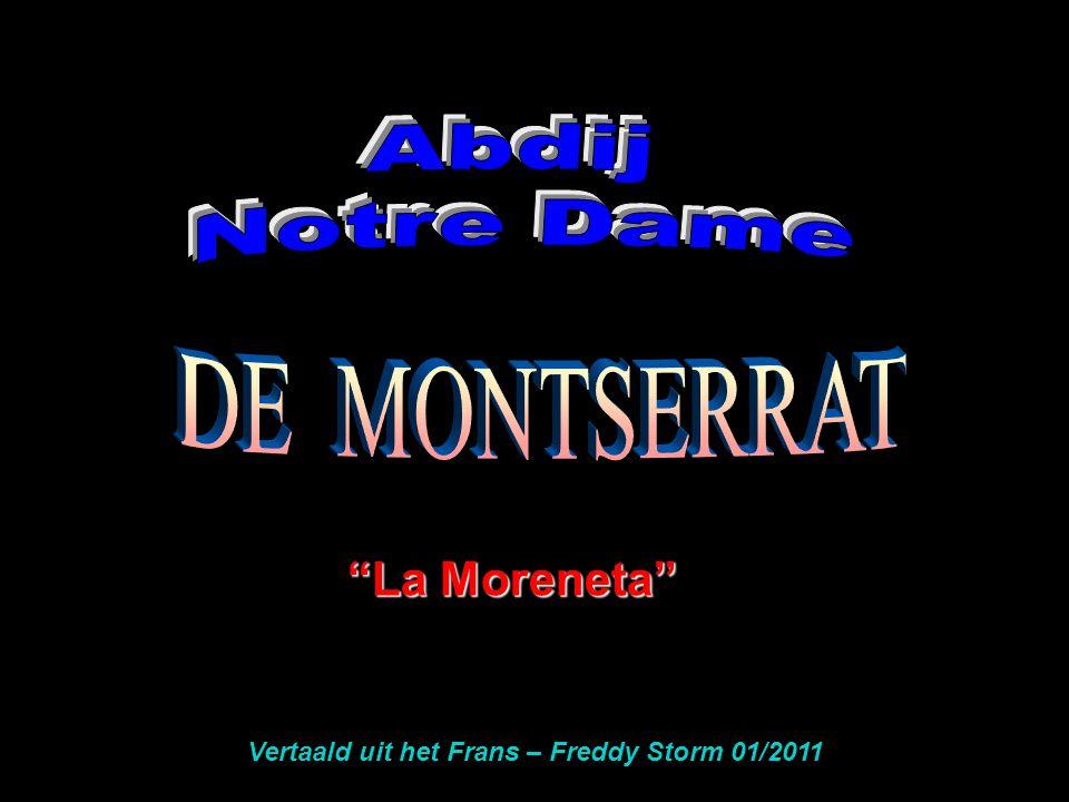 La Moreneta Vertaald uit het Frans – Freddy Storm 01/2011