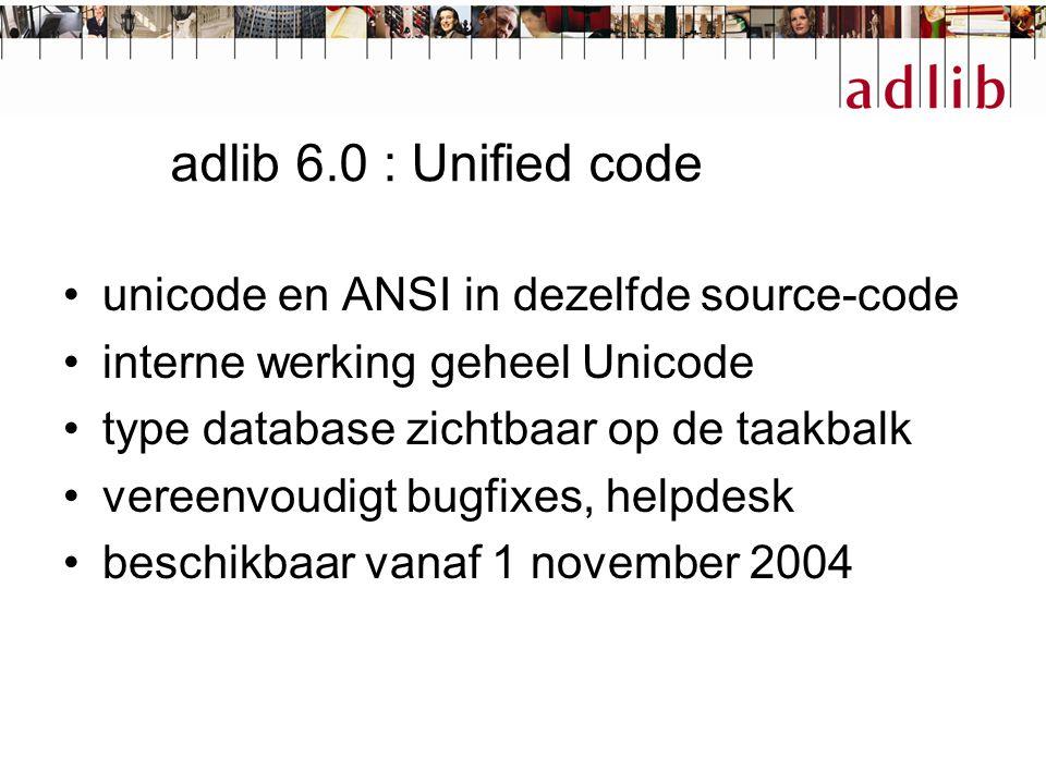 adlib 6.0 : support voor SQL server en Oracle adlib-data opgeslagen in XML in tabellen in relationele database adlib datastructuur behouden structuur gericht op response-tijd voordelen: minder technische barrières bij IT-afdelingen, betere beveiliging, replicatie nadelen: beheer overhead, hogere kosten