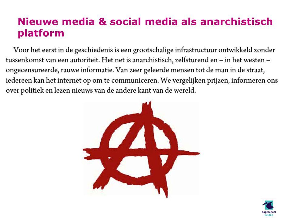 Nieuwe media & social media als anarchistisch platform