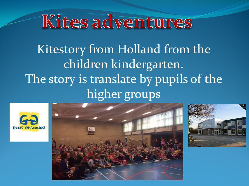 Kitestory from Holland from the children kindergarten.