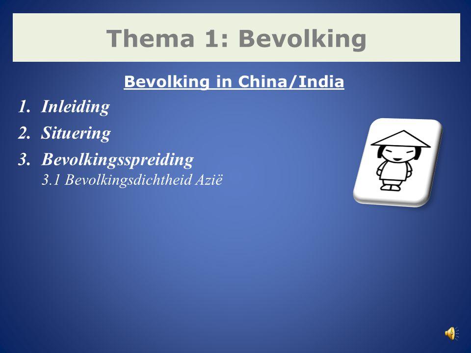 India telt 1,2 miljard inwoners India heeft na China de meeste inwoners China telt 1,3 miljard inwoners Chinese bevolking vergrijst Eenkindbeleid in China Bron: Het Laatste Nieuws Snelle bevolkingstoename dankzij geboorten en sterften 1.