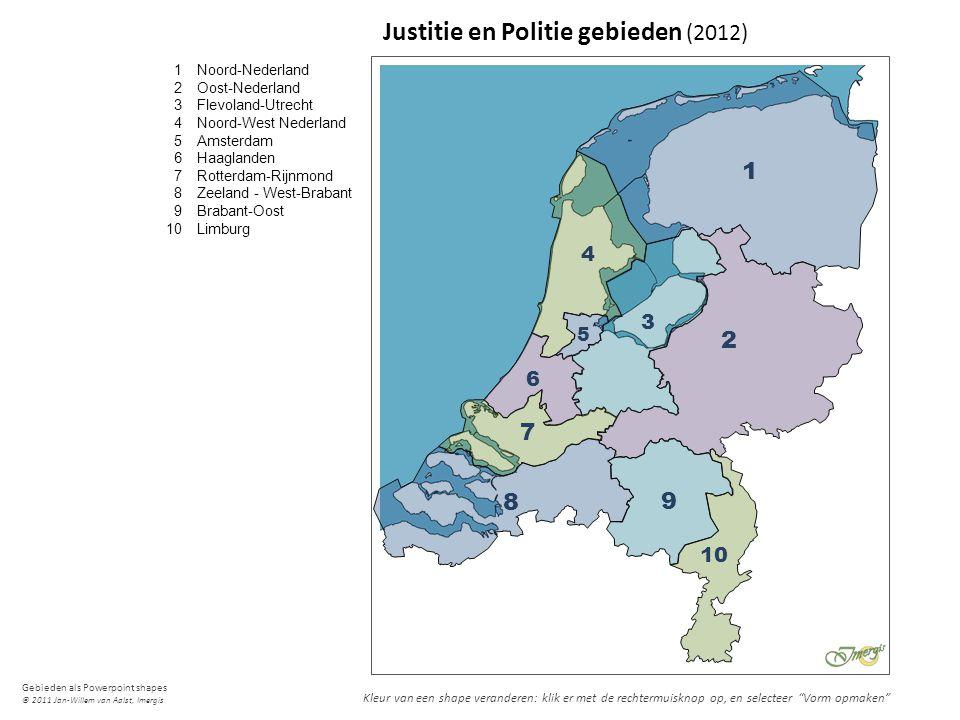 Gebieden als Powerpoint shapes © 2011 Jan-Willem van Aalst, Imergis 1 2 3 4 5 6 7 8 9 10 Noord-Nederland Oost-Nederland Flevoland-Utrecht Noord-West N