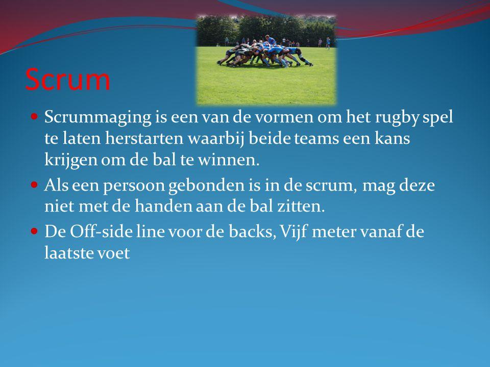 Scrum Scrummaging is een van de vormen om het rugby spel te laten herstarten waarbij beide teams een kans krijgen om de bal te winnen. Als een persoon