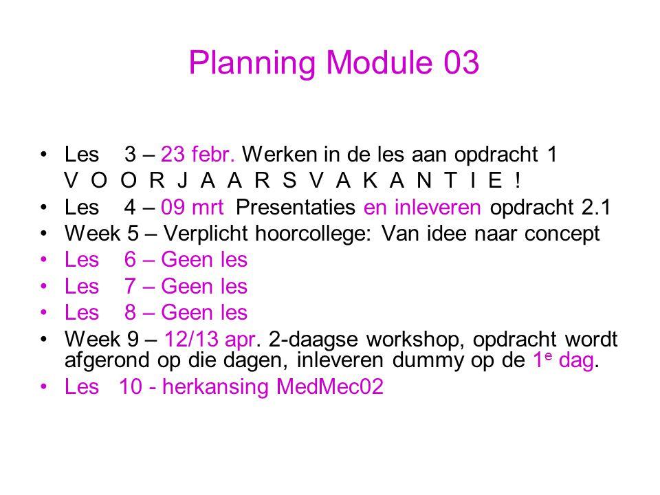 Planning Module 03 Les 3 – 23 febr.