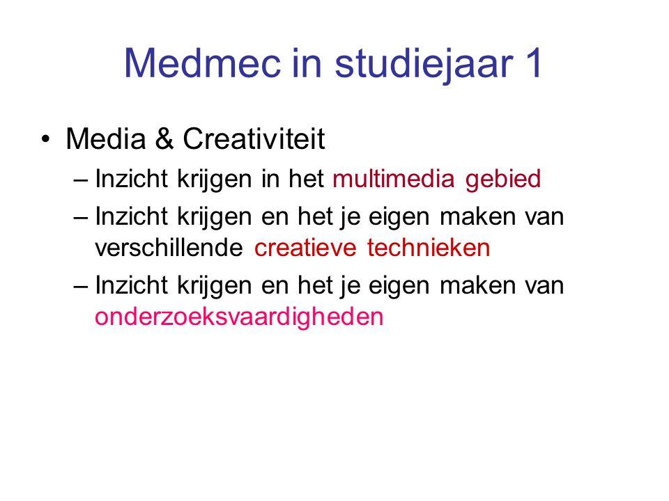 Medmec in studiejaar 1 Media & Creativiteit –Inzicht krijgen in het multimedia gebied –Inzicht krijgen en het je eigen maken van verschillende creatie
