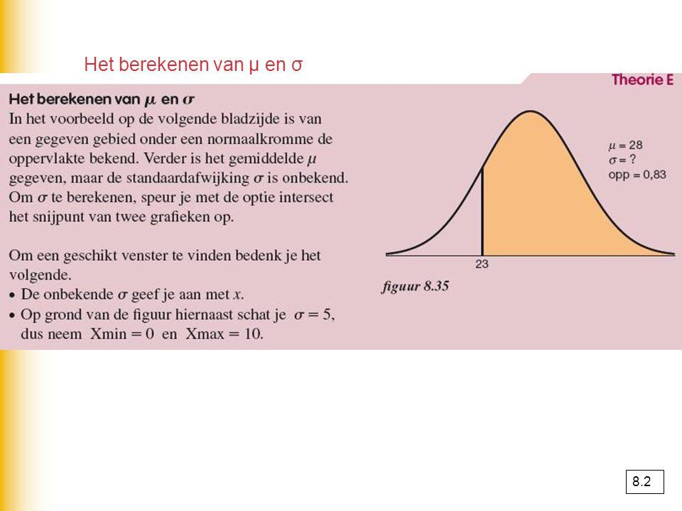 Het berekenen van μ en σ 8.2