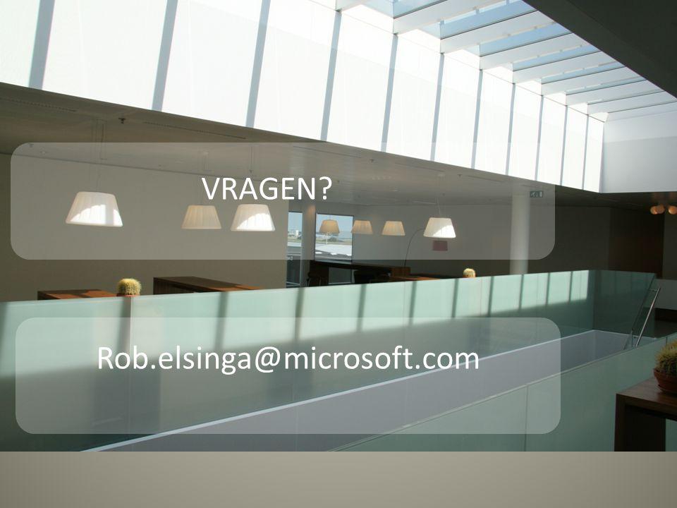 VRAGEN Rob.elsinga@microsoft.com