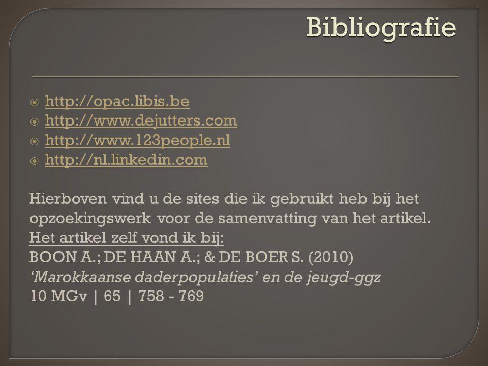  http://opac.libis.be http://opac.libis.be  http://www.dejutters.com http://www.dejutters.com  http://www.123people.nl http://www.123people.nl  http://nl.linkedin.com http://nl.linkedin.com Hierboven vind u de sites die ik gebruikt heb bij het opzoekingswerk voor de samenvatting van het artikel.