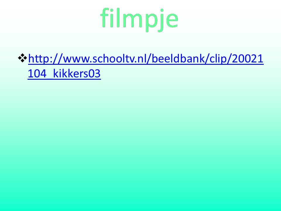 filmpje  http://www.schooltv.nl/beeldbank/clip/20021 104_kikkers03 http://www.schooltv.nl/beeldbank/clip/20021 104_kikkers03