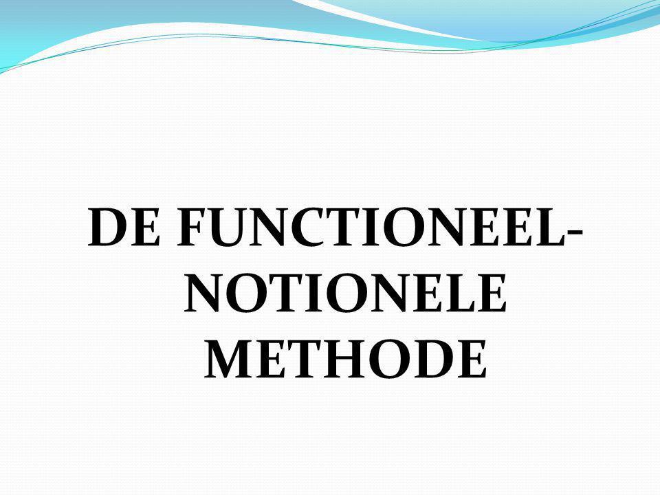De functioneel-notionele methode 5. DE VERSCHILLEN MET ANDERE METHODES