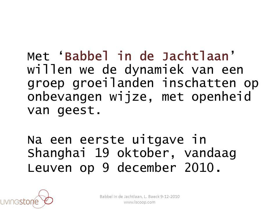 II.OPKOMENDE ORIËNTERINGSMACHT VAN NIET-WESTERSEN Babbel in de Jachtlaan, L.