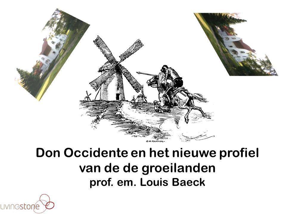Don Occidente en het nieuwe profiel van de de groeilanden prof. em. Louis Baeck