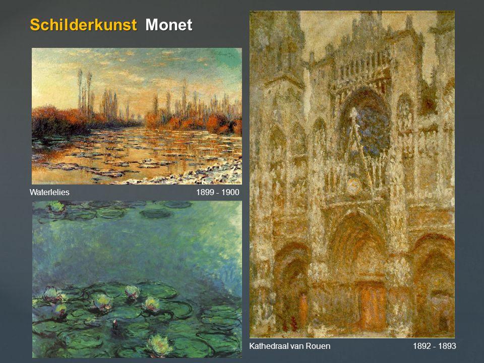 Schilderkunst Monet Waterlelies 1899 - 1900 Kathedraal van Rouen 1892 - 1893