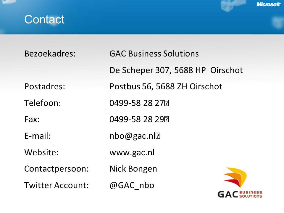 Bezoekadres: GAC Business Solutions De Scheper 307, 5688 HP Oirschot Postadres: Postbus 56, 5688 ZH Oirschot Telefoon: 0499-58 28 27 Fax: 0499-58 28 29 E-mail: nbo@gac.nl Website: www.gac.nl Contactpersoon: Nick Bongen Twitter Account: @GAC_nbo Contact