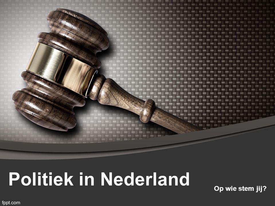 Politiek in Nederland Op wie stem jij?
