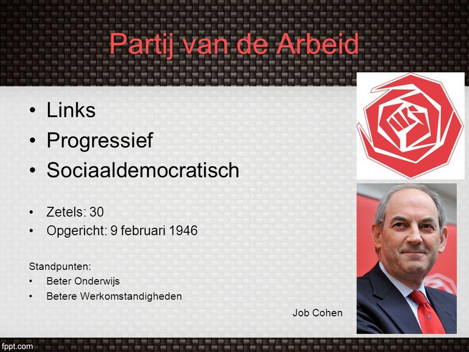 GroenLinks Links Progressief Groen Zetels: 10 Opgericht: 24 november 1990 Standpunten: Internationale Samenwerking Kansen lagere klassen Jolande Sap