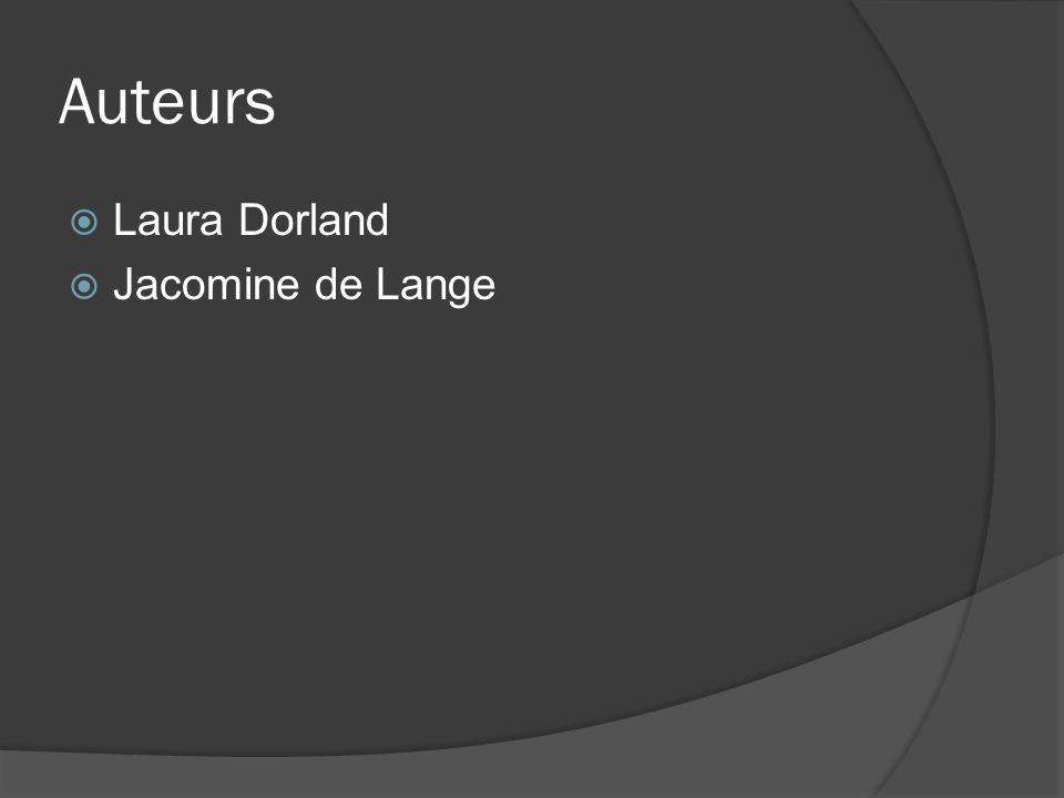 Auteurs  Laura Dorland  Jacomine de Lange