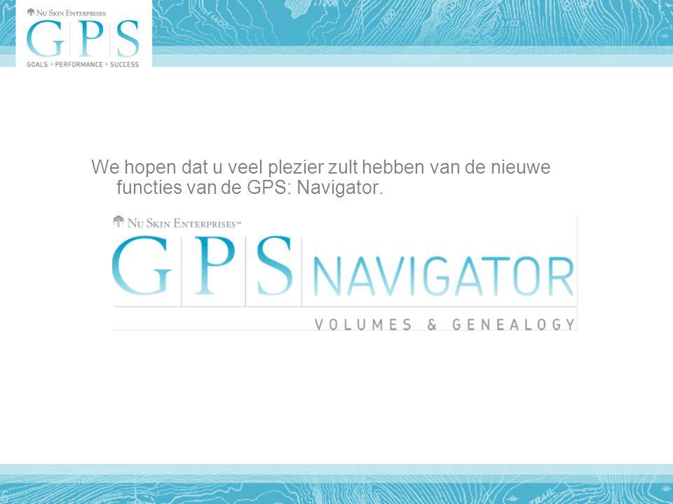 We hopen dat u veel plezier zult hebben van de nieuwe functies van de GPS: Navigator.