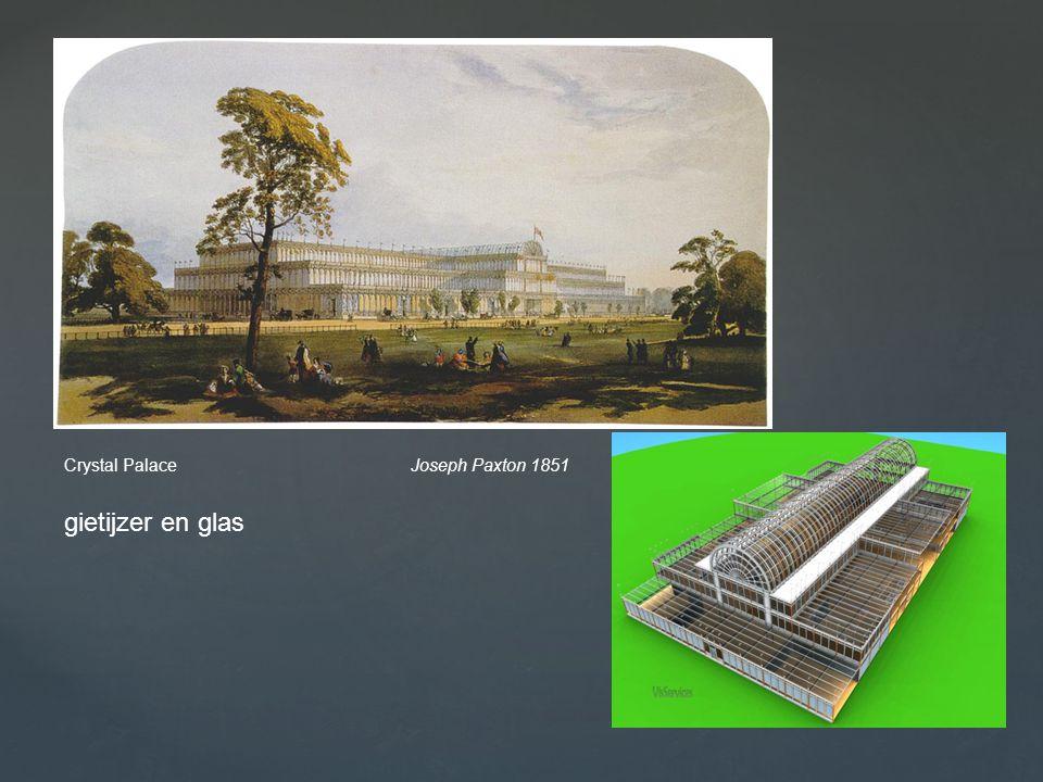 Crystal Palace Joseph Paxton 1851 gietijzer en glas