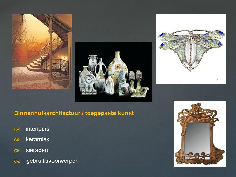 Binnenhuisarchitectuur / toegepaste kunst  interieurs  keramiek  sieraden  gebruiksvoorwerpen