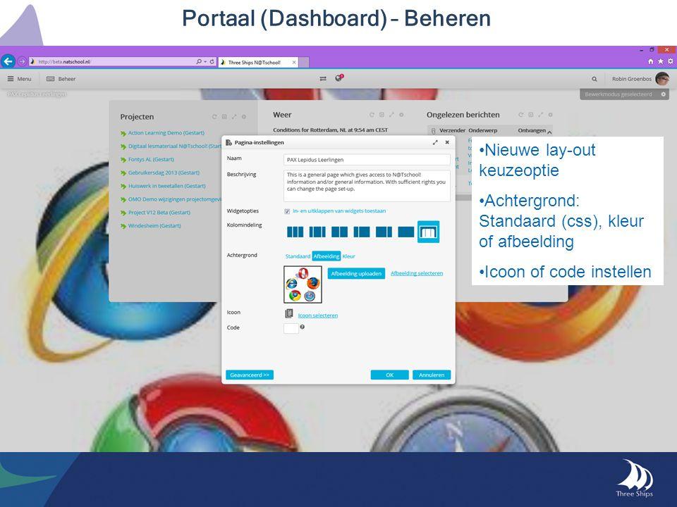 Portaal (Dashboard) – Beheren Nieuwe lay-out keuzeoptie Achtergrond: Standaard (css), kleur of afbeelding Icoon of code instellen