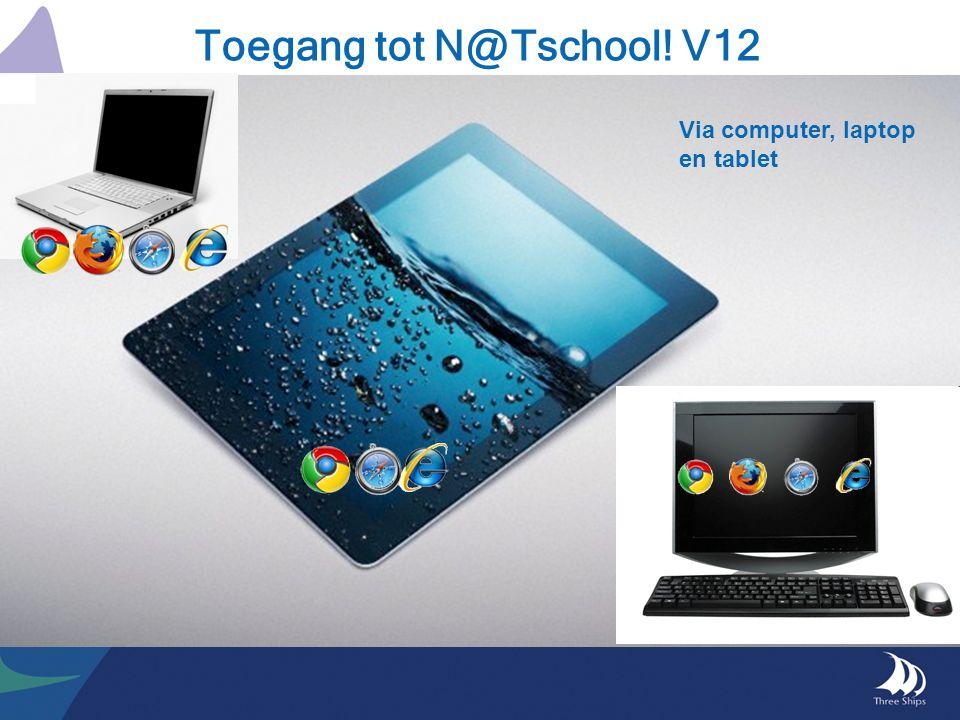 Toegang tot N@Tschool! V12 Via computer, laptop en tablet