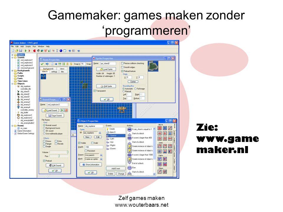 Zelf games maken www.wouterbaars.net Bekende scriptalen die voor het maken van games gebruikt worden: (zie: www.gamesmaken.startpagina.nl)www.gamesmak