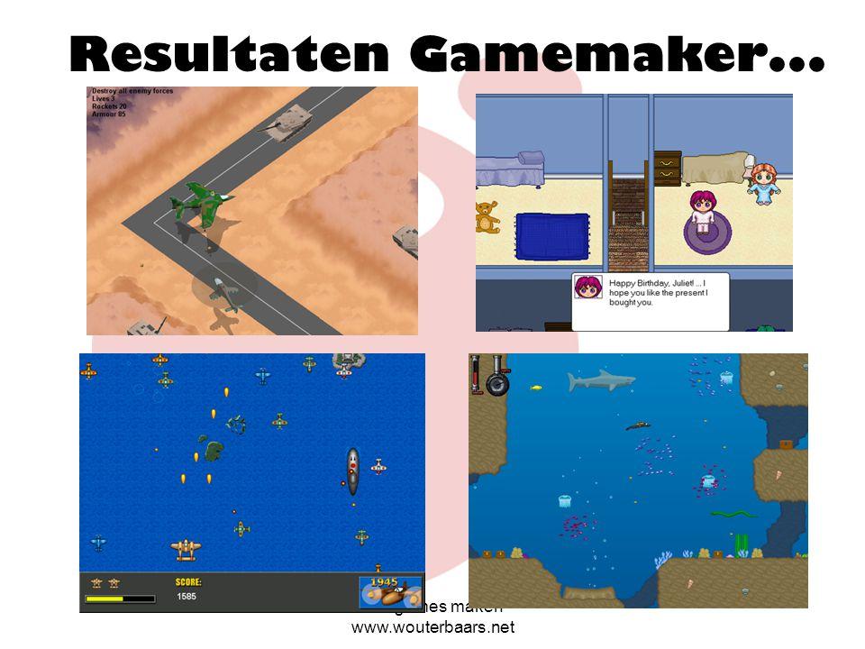Zelf games maken www.wouterbaars.net Gamemaker: games maken zonder 'programmeren' Zie: www.game maker.nl