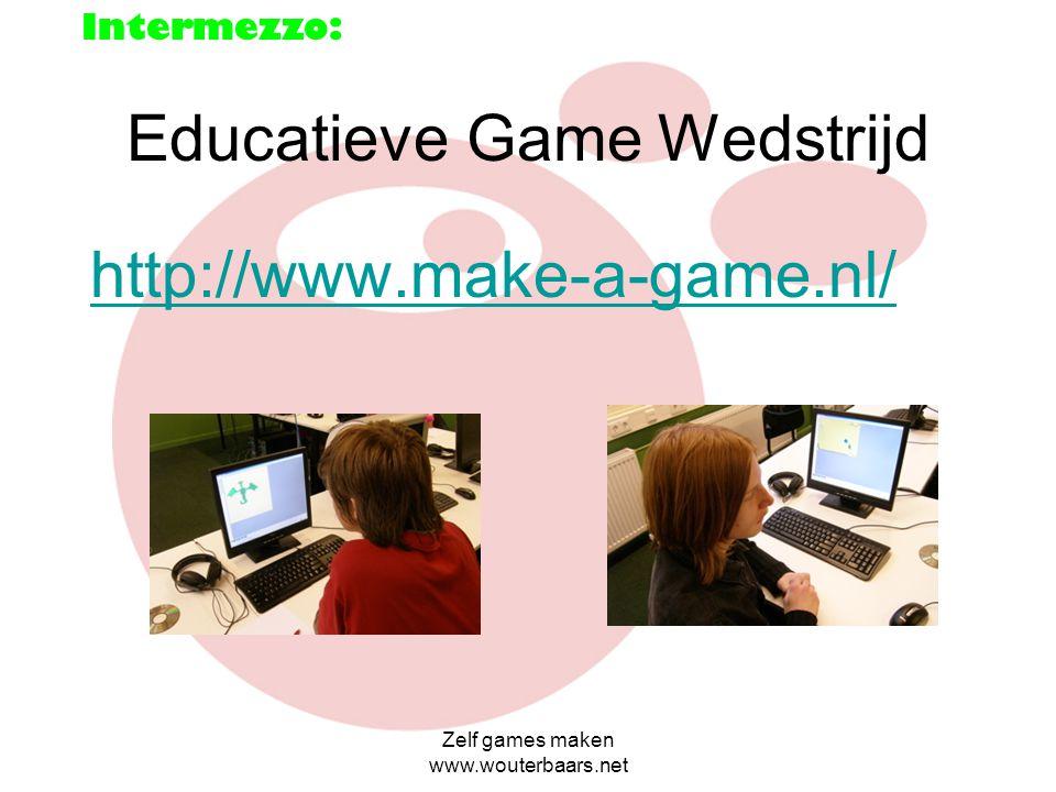 Zelf games maken www.wouterbaars.net Nuttige sites om verder te leren games te maken www.gamemaker.nl www.gamesmaken.startpagina.nl www.informaticaVO.