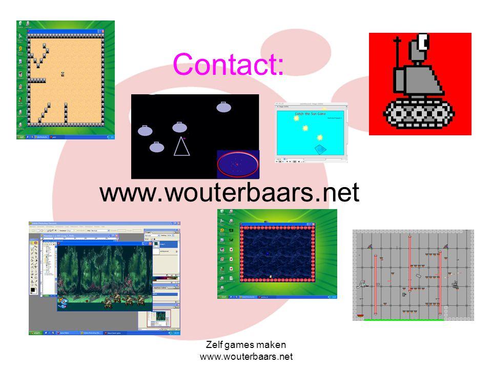 Zelf games maken www.wouterbaars.net Games Maken voor docenten: Verwacht in 2006: via www.mediafabriek.org