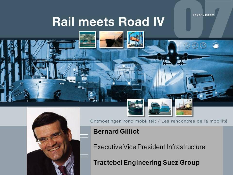 1 Bernard Gilliot Executive Vice President Infrastructure Tractebel Engineering Suez Group