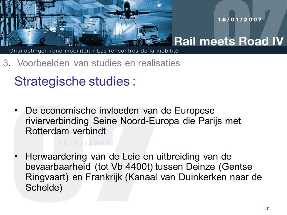 20 Strategische studies : De economische invloeden van de Europese rivierverbinding Seine Noord-Europa die Parijs met Rotterdam verbindt Herwaardering