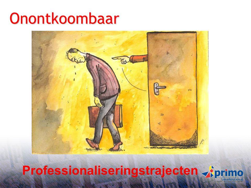24 S BS B Onontkoombaar Professionaliseringstrajecten