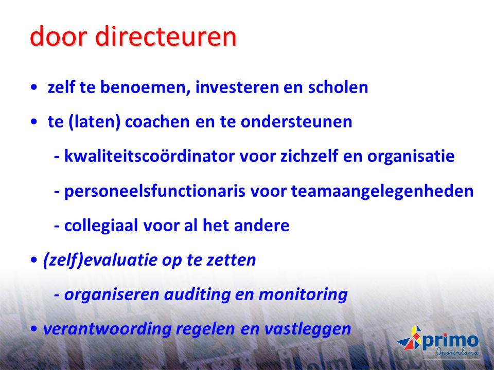 41 zelf te benoemen, investeren en scholen te (laten) coachen en te ondersteunen - kwaliteitscoördinator voor zichzelf en organisatie - personeelsfunc