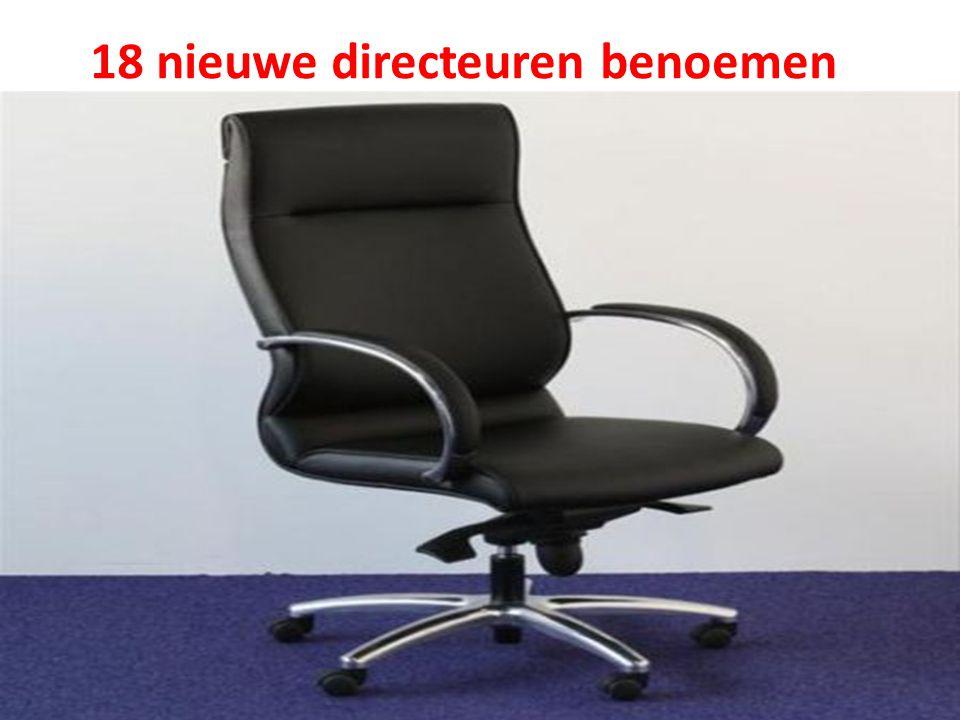 7 18 nieuwe directeuren benoemen