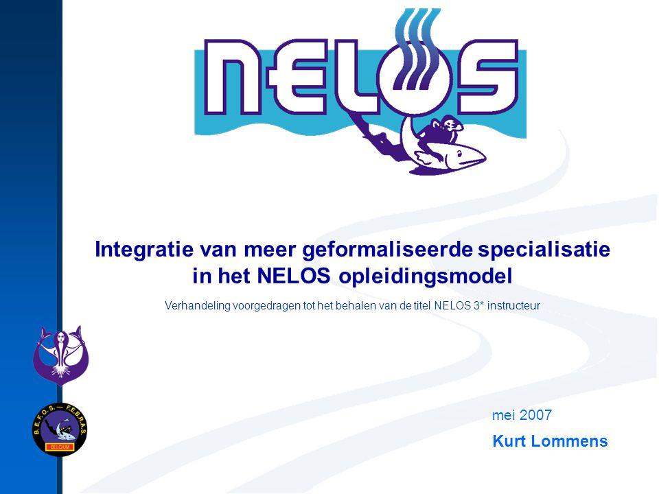 Integratie van meer geformaliseerde specialisatie in het NELOS opleidingsmodel mei 2007 Kurt Lommens Verhandeling voorgedragen tot het behalen van de