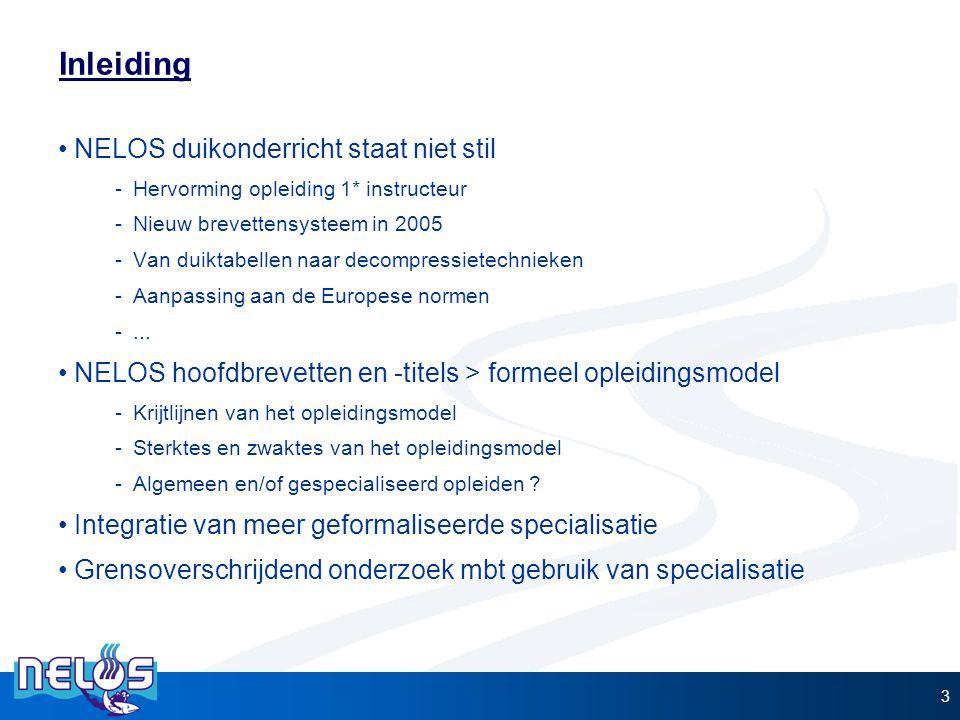 Inleiding NELOS duikonderricht staat niet stil -Hervorming opleiding 1* instructeur -Nieuw brevettensysteem in 2005 -Van duiktabellen naar decompressi