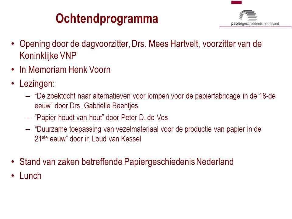 """Ochtendprogramma Opening door de dagvoorzitter, Drs. Mees Hartvelt, voorzitter van de Koninklijke VNP In Memoriam Henk Voorn Lezingen: – """"De zoektocht"""