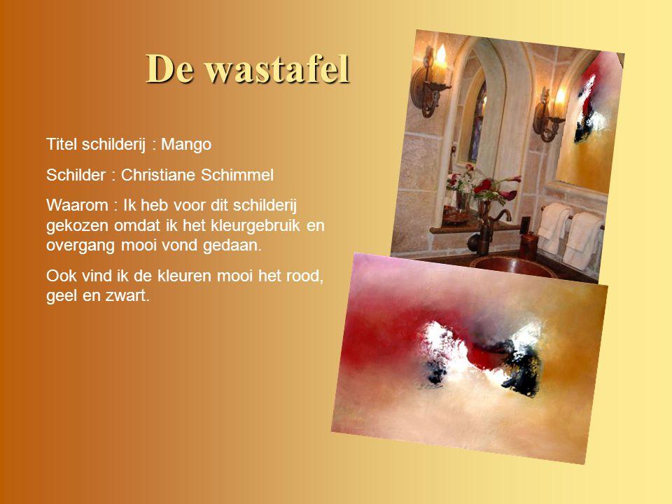 De wastafel Titel schilderij : Mango Schilder : Christiane Schimmel Waarom : Ik heb voor dit schilderij gekozen omdat ik het kleurgebruik en overgang mooi vond gedaan.
