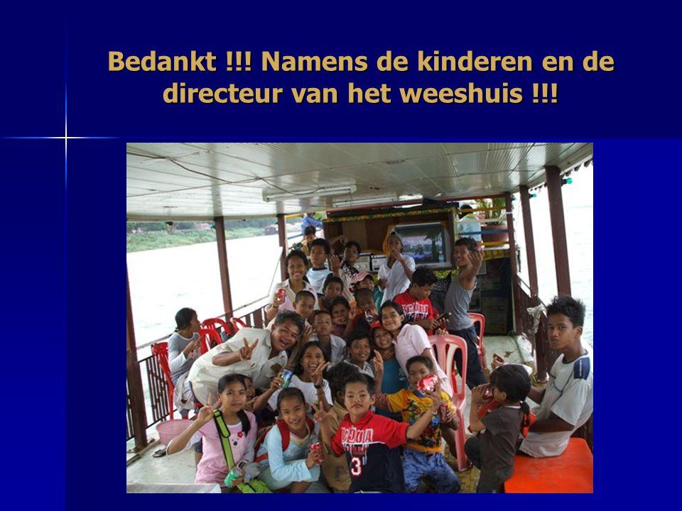 Bedankt !!! Namens de kinderen en de directeur van het weeshuis !!!