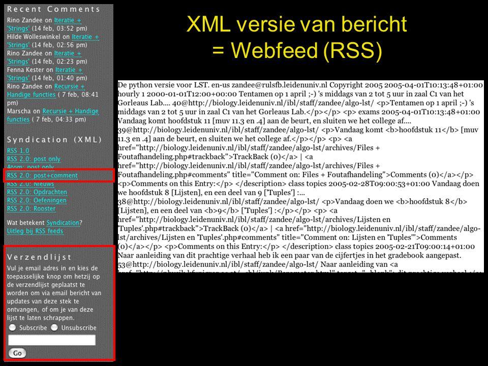 XML versie van bericht = Webfeed (RSS)