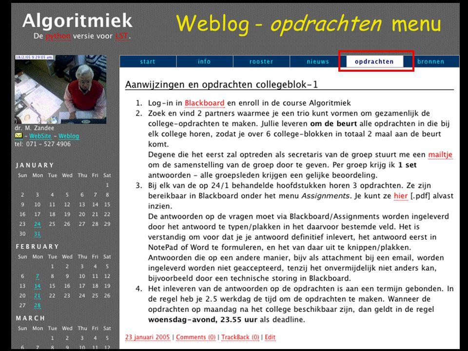 Weblog: + en - Kommentaar Trackback –Citatie-tool tussen blogs Zoeken Notificatie Webfeed –Abonnement op weblog => Aggregator [verzamelaar] => Bb menu / categorie Wysiwyg formulier Moeilijk in gebruik.
