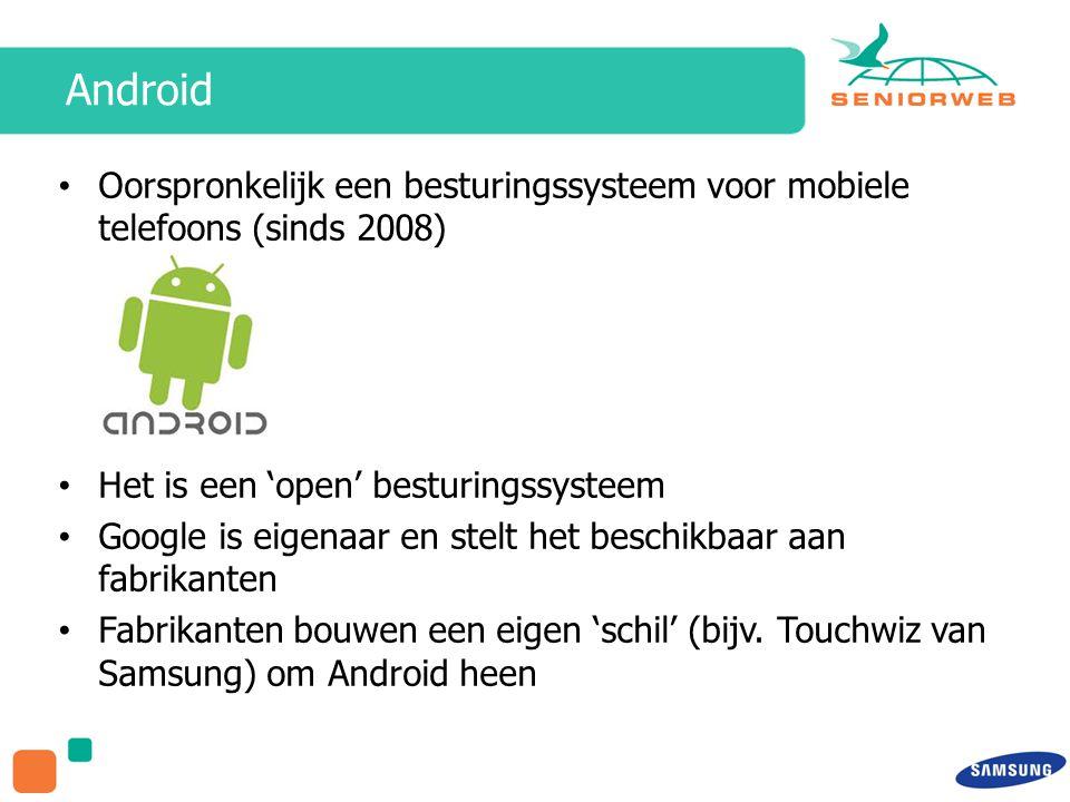 Apps Standaard apps zijn af fabriek op de Galaxy Tab aanwezig Extra apps vindt u in de Google Play Store > Google account Samsung Apps > Samsung account Tip: koppel hetzelfde Google account aan beide stores.