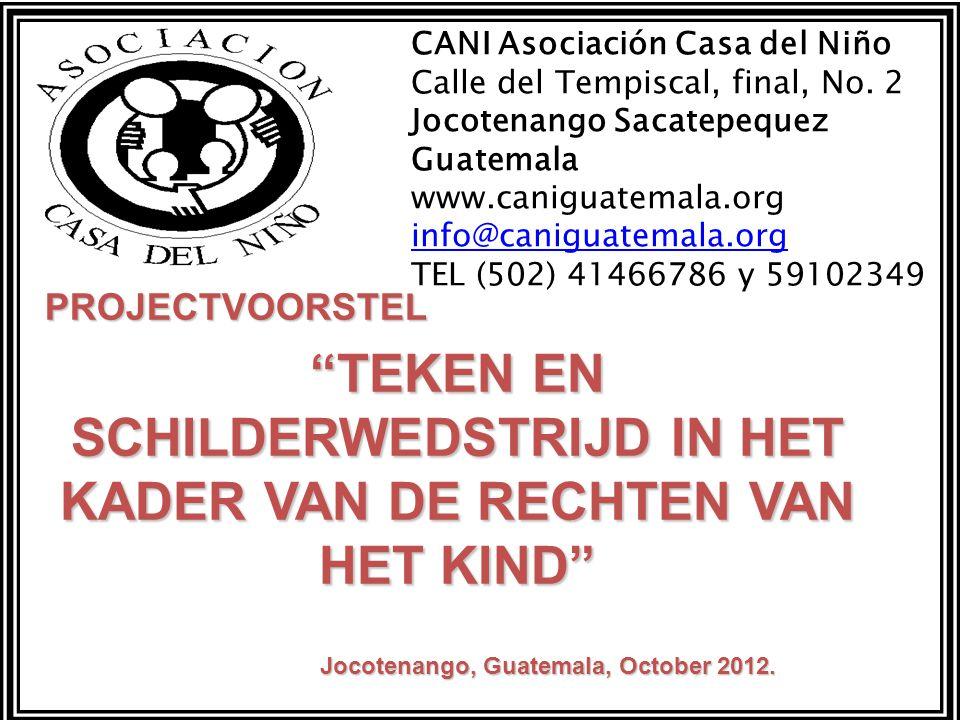 TEKEN EN SCHILDERWEDSTRIJD IN HET KADER VAN DE RECHTEN VAN HET KIND Jocotenango, Guatemala, October 2012.
