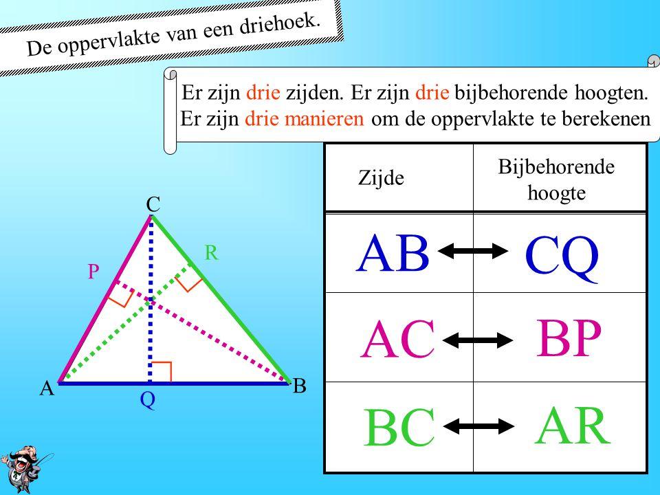 De oppervlakte van een driehoek. Als één zijde en de bijbehorende hoogte bekend is,hoogte Kun je de oppervlakte van de driehoek uitrekenen. A B C P Q
