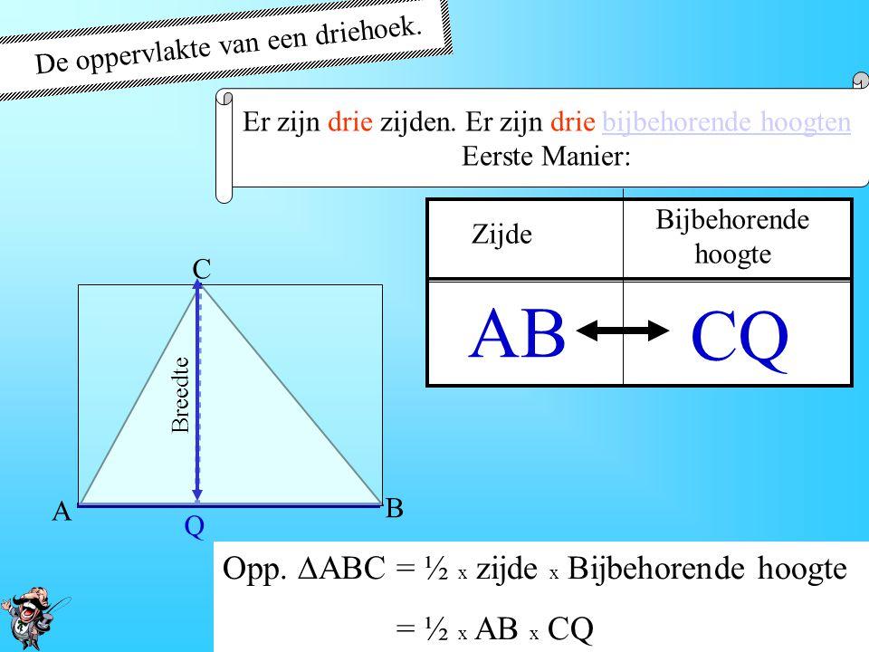 De oppervlakte van een driehoek. Er zijn drie zijden. Er zijn drie bijbehorende hoogten. Er zijn drie manieren om de oppervlakte te berekenen A B C P