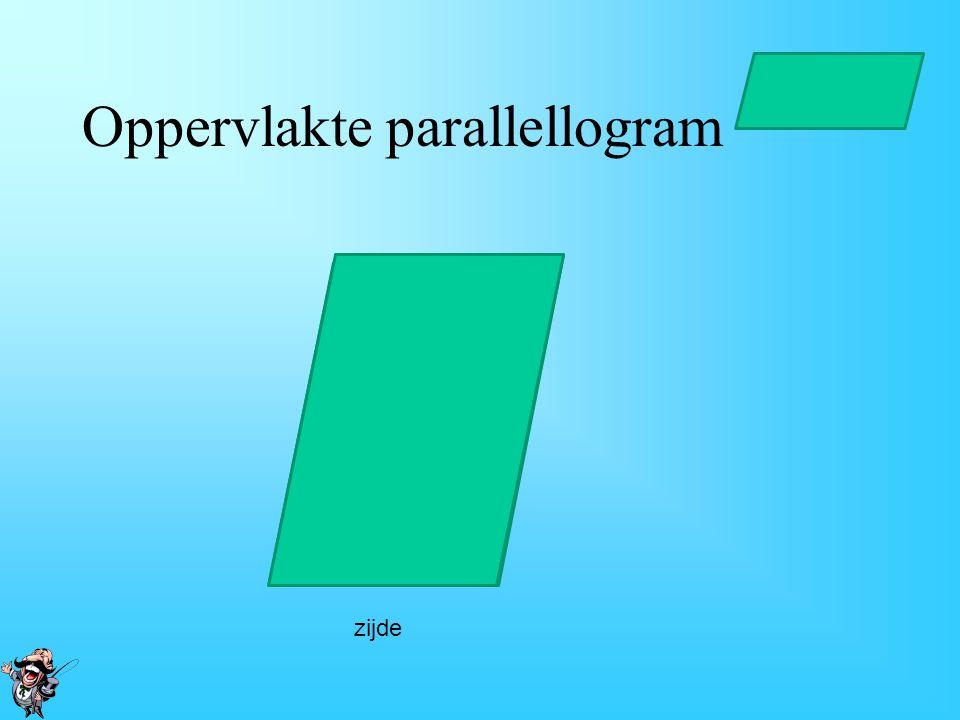 Oppervlakte parallellogram hoogte zijde Oppervlakte parallellogram = zijde x bijbehorende hoogte