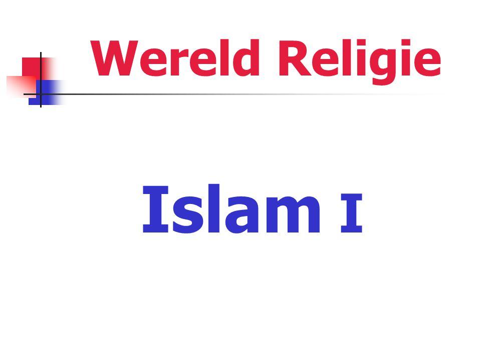Wereld Religie Islam I